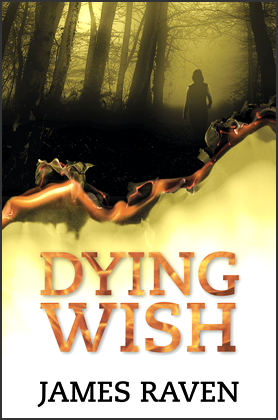DYING WISH - James Raven