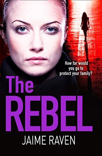 The Rebel - Jaime Raven