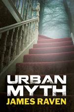 URBAN MYTH James Raven